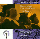 Southern Journey: Sheep, Sheep Don'tcha Know the Road? - Southern Music, Sacred and Sinful, Volume 6
