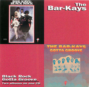 The Bar-Kays: Black Rock/Gotta Groove