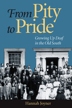 From Pity to Pride: Growing Up Deaf in the Old South