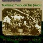 Traveling Through the Jungle: Fife and Drum Band Music From the Deep South