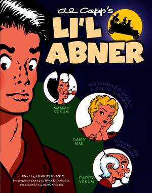 Al Capp's Li'l Abner: Complete Daily & Sunday Comics, Volume One (1934-1936)