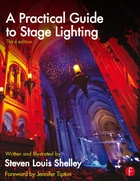 A Practical Guide to Stage Lighting (Third Edition)