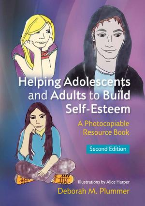 Helping Adolescents and Adults to Build Self-Esteem (Second Edition)