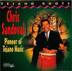 Chris Sandoval: Pioneer of Tejano Music