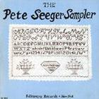 The Pete Seeger Sampler