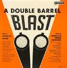 A Double Barrel Blast