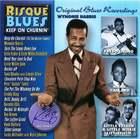 Risqué Blues: Keep On Churnin'