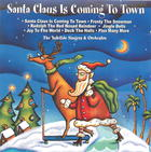 The Yuletide Singers & Orchestra: Santa Claus Is Coming to Town