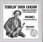 Fiddlin' John Carson: Complete Recorded Works In Chronological Order, Vol.1