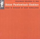 Anton Chekhov: Read in Russian by Karp Korolenko