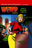 Weird Love Vol. 2: That's the Way I Like It!