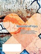 Counseling Today, Vol. 55, No. 11, May 2013, Nonsuicidal self-injury