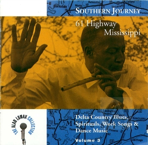 Southern Journey Vol. 3: 61 Highway Mississippi