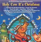 The Barnyard Band: Holy Cow It's Christmas