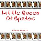 Little Queen Of Spades