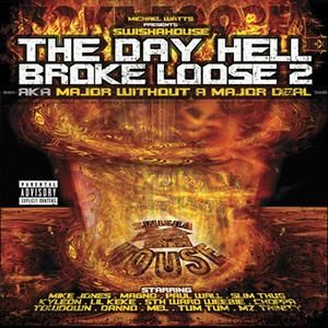 The Day Hell Broke Loose 2