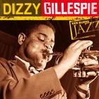 Ken Burns' Jazz: Dizzy Gillespie