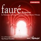 Fauré: Requiem|La Naissance de Vénus|Cantique de Jean Racine|Pavane