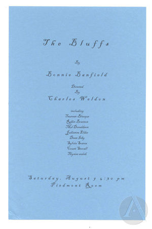 Handbill for <i>The Bluffs</i> by Bonnie Banfield, produced by the Frank Silvera Writers Workshop at the National Black Theatre Festival, Winston-Salem, NC, August 9, 2003