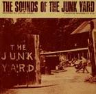 Sounds of the Junk Yard