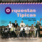 Orquestas Típicas: The First Recordings 1926- 1938