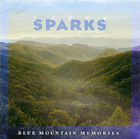 Larry Sparks: Blue Mountain Memories