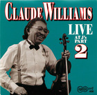 Claude Williams- Live- II