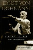 Ernst von Dohnányi: A Song of Life