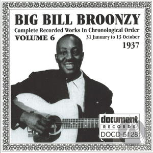 Big Bill Broonzy: Complete Recorded Works In Chronological Order, Vol. 6