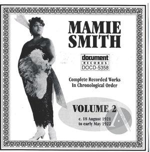 Mamie Smith Vol. 2 (1921-1922)