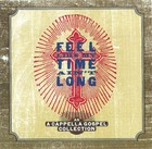Feel Like My Time Ain't Long: An A Cappella Gospel Collection