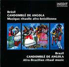 Brésil: Candomblé de Angola, Musique rituelle afro- brésilienne
