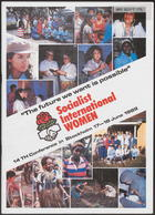 The Future We Want Is Possible: 14th Conference in Stockholm 17-18 June 1989 of Socialist International Women