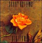 Sonny Rollins: Old Flames