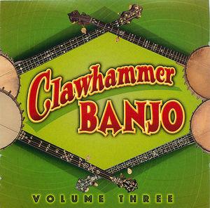 Clawhammer Banjo, Volume 3