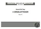 4 Orgelstykker, Op.87