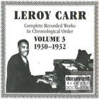 Leroy Carr: Complete Recorded Works In Chronological Order, Vol. 3