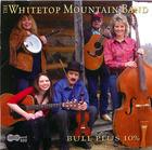 The Whitetop Mountain Band: Bull Plus 10 %