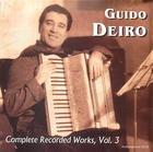Guido Deiro: Complete Recorded Works, Vol. 3