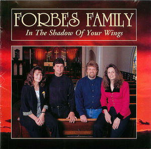 Forbes Family: In the Shadow of Your Wings