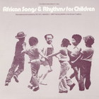 African Songs and Rhythms For Children--Recorded and Annotated by Dr. W.K. Amoaku