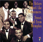 The Astors Meet The Newcomers: Sweet Soul from Memphis