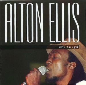 Alton Ellis: Cry Tough