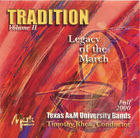 Texas A&M University Bands: Tradition, Legacy of the March, Vol. 2