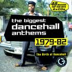 The Biggest Dancehall Anthems 1979 - 1982