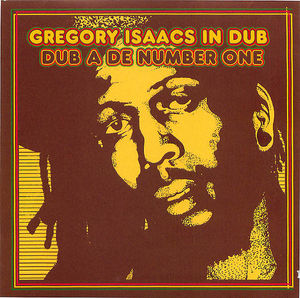 Gregory Isaacs: In Dub- Dub A De Number One