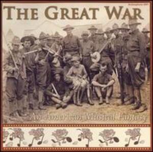 Great War: An American Musical Fantasy