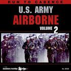 Run To Cadence with the US Army Airborne Vol. 2