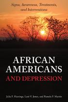 African Americans and Depression: Signs, Awareness, Treatment, and Interventions