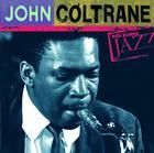 John Coltrane: Ken Burns's Jazz